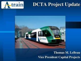 DCTA Project Update