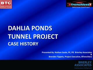Dahlia Ponds  Tunnel Project Case History