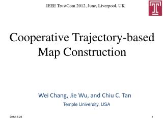 Cooperative Trajectory-based Map Construction