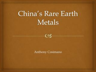 China's Rare Earth Metals