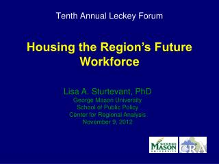 Tenth Annual  Leckey  Forum