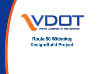Route 50 Widening Design/Build Project