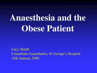 anaesthesia and the obese patient