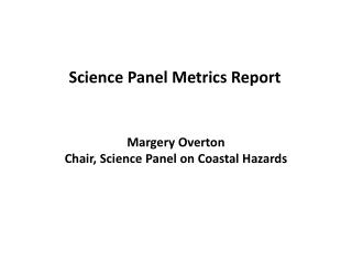 Science Panel Metrics Report