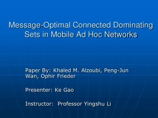 Message-Optimal Connected Dominating Sets in Mobile Ad Hoc Networks
