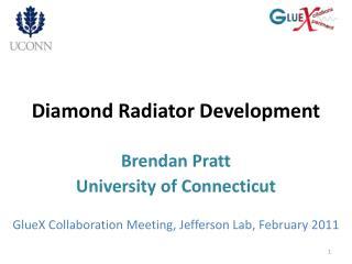 Diamond Radiator Development