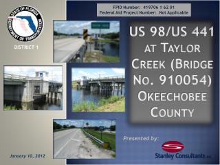 US 98/US 441 at Taylor Creek (Bridge No. 910054) Okeechobee County