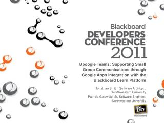 Bboogle Teams: Supporting Small Group Communications through Google Apps Integration with the Blackboard Learn Platform
