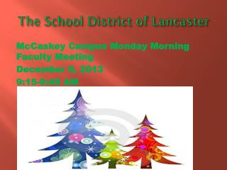 The School District of Lancaster