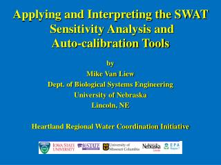 Applying and Interpreting the SWAT   Sensitivity Analysis and  Auto-calibration Tools