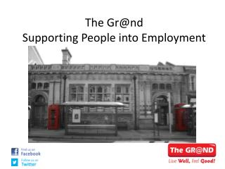 The Gr@nd Supporting People into Employment