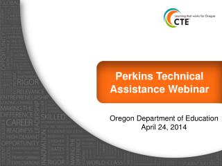 Perkins Technical Assistance Webinar