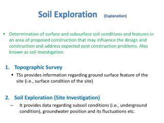 Soil Exploration ( E xplanation)