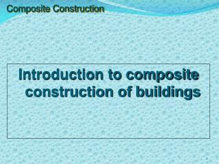 Composite Construction