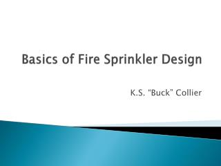 Basics of Fire Sprinkler Design