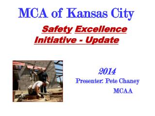 MCA of Kansas City Safety Excellence Initiative - Update