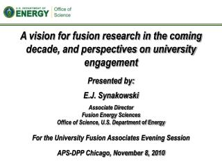 A vision for fusion research in the coming decade, and perspectives on university engagement