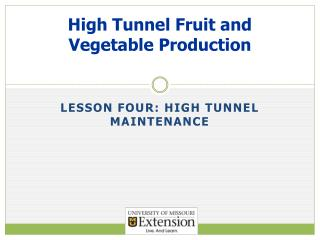 High Tunnel Fruit and Vegetable Production