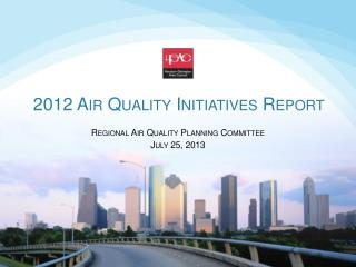 2012 Air Quality Initiatives Report