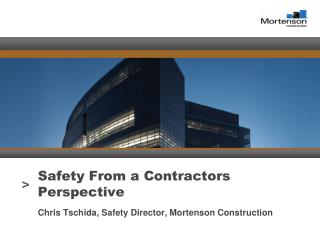 Safety From a Contractors Perspective