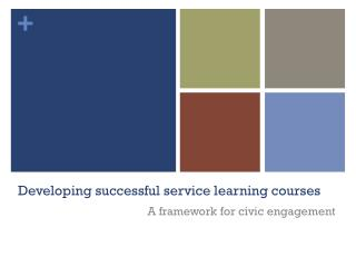 Developing successful service learning courses