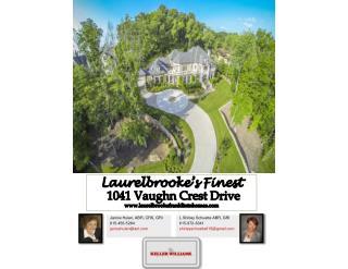 Laurelbrooke's  Finest  1041 Vaughn Crest  Drive www.laurelbrookefranklintnhomes.com