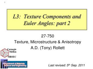 L3:  Texture Components and Euler Angles: part  2