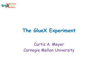 The  GlueX  Experiment