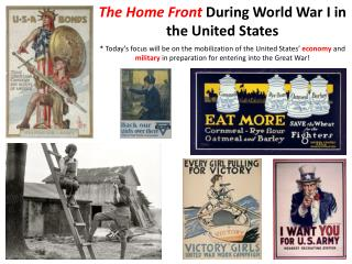 The Home Front  During World War I in the United States