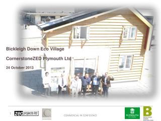 Bickleigh  Down  Eco Village CornerstoneZED Plymouth Ltd 24 October 2013