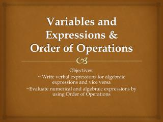 Variables and Expressions & Order of Operations