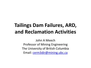 Tailings Dam Failures, ARD,    and Reclamation Activities