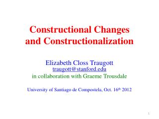 Constructional Changes and Constructionalization