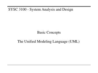 Basic Concepts The Unified Modeling Language (UML)