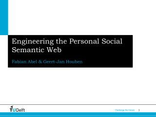 Engineering the Personal Social Semantic Web