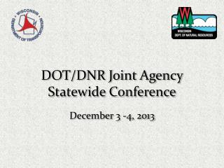 DOT/DNR Joint Agency Statewide Conference