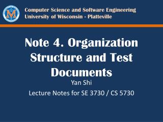 Note 4. Organization Structure and Test Documents