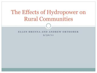 The Effects of Hydropower on Rural  Commu nities