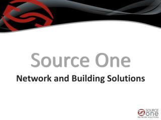 Source One  Network and Building Solutions