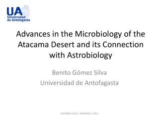 Advances in the Microbiology of the Atacama Desert and its Connection with Astrobiology