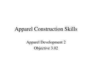 Apparel Construction Skills