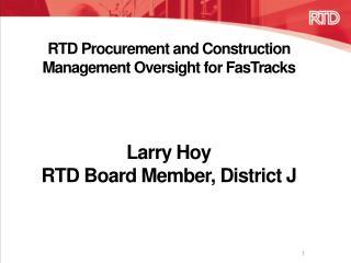 RTD Procurement and Construction Management Oversight for FasTracks