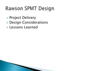 Rawson  SPMT  Design