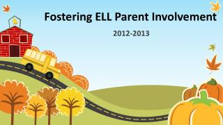 Fostering ELL Parent Involvement