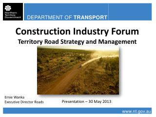 Construction Industry Forum Territory Road Strategy and Management