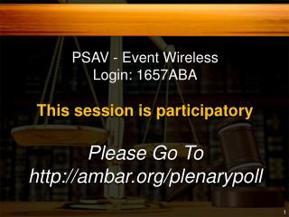 Please Go To http://ambar.org/plenarypoll