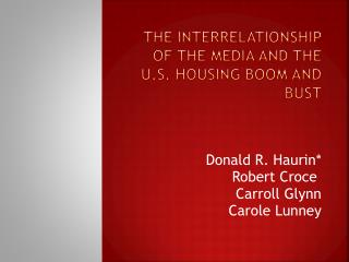 The Interrelationship of the media and the U.S. Housing Boom and Bust