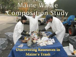 Maine Waste Composition Study