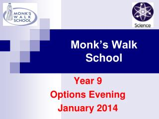Monk's Walk School