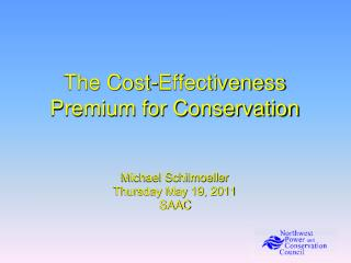 The Cost-Effectiveness Premium for Conservation